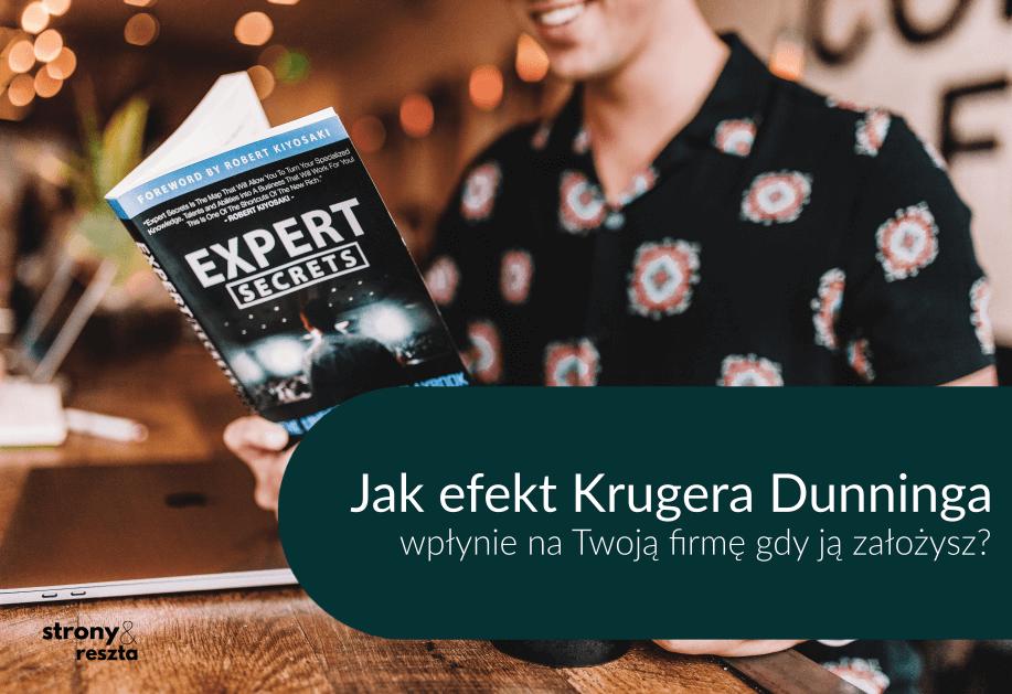Jak efekt Krugera Dunninga wpłynie na Twoją firmę?